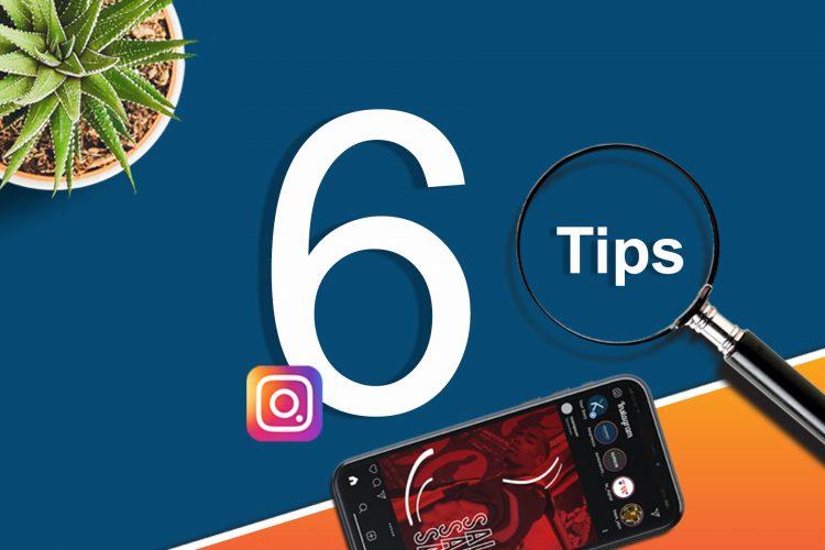6 Instagram Marketing Tips for Business in 2020